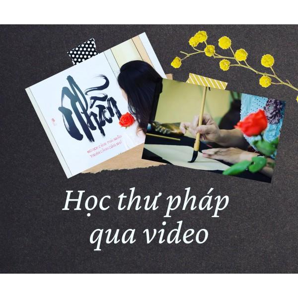 Học thư pháp qua video với Ngẫu Thư